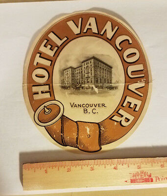 Hotel Vancouver British Columbia Canada luggage tag suitcase sticker antique vtg