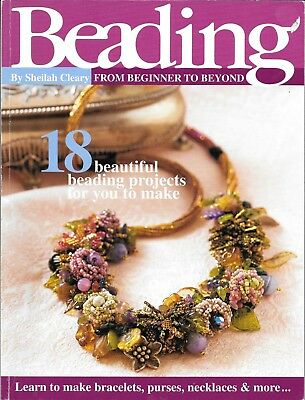 Beading Book Beading From Beginner To Beyond By Sheilah Cleary