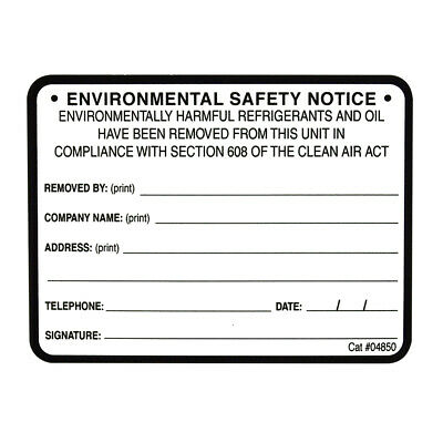 Equipment Removal  / Environmental Safety Notice Label # 04850 , SOLD EACH