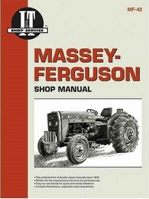 I&T Shop Manual, Massey Ferguson - MF230, MF235, MF240, MF245, & MF250 MF-42