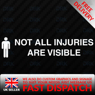 Not all injuries are visible Decal sticker DISABLED MOBILITY CAR