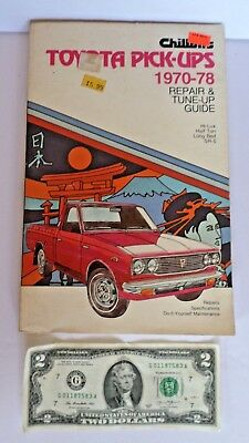 CHILTONS TOYOTA PICKUPS 1970-78 Repair & Tune-Up Guide