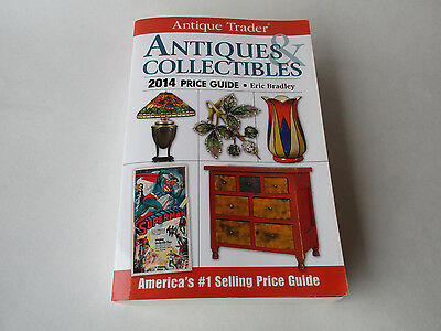 Antiques And Collectibles Price Guide 2014 Antique Trader Eric Bradley
