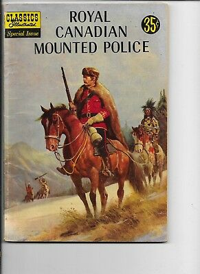 Classics Illustrated Special Edition  Royal Canadian Mounted Police  #150a