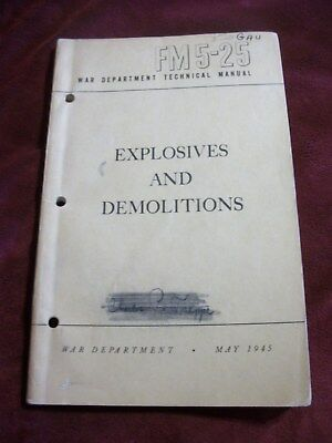Explosives & Demolitions Book ~ FM 5-25 May 1945 VG Condition ~ ORIGINAL RARE