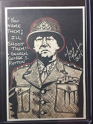 General George S Patton Jr Sketch Card Print # //9 Signed by Artist Tony Keaton
