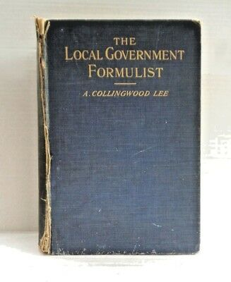 Antique book The Local Government Formulist  Collingwood Lee 1903 RARE reference