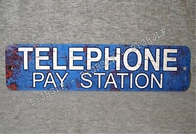 Metal Sign TELEPHONE PAY STATION public coin vintage replica phone booth prop