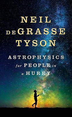 Astrophysics for People in a Hurry by Neil Degrasse Tyson book   NEW AU