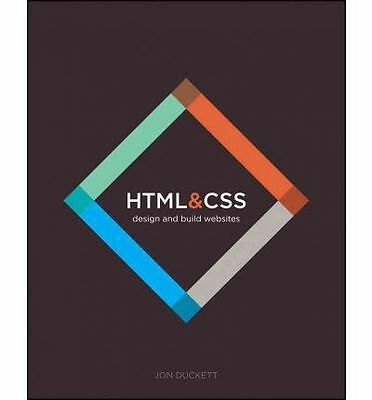 HTML & CSS : Design and Build Web Sites by Jon Duckett Book   NEW Free Post AU