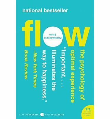 Flow : The Psychology of Optimal Experience by Mihaly Csiksgentmihalyi   NEW AU