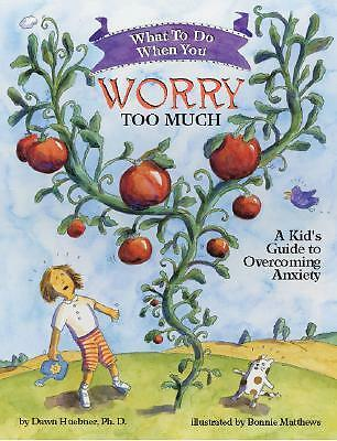 What to Do When You Worry Too Much By Dawn Huebner Book | NEW & Free Shipping AU