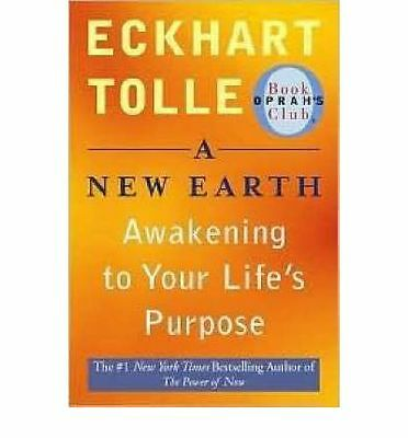 A New Earth: Awakening to Life's Purpose Eckhart Tolle | NEW & Free Post AU
