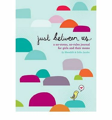 Just Between Us: A No-Stress Journal By Meredith Jacobs Book | NEW AU