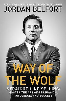 Way of the Wolf: Straight line selling by Jordan Belfort Book | NEW AU