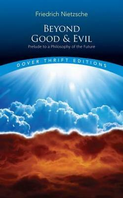 Beyond Good and Evil: Prelude to a Philosophy by Friedrich Nietzsche | NEW AU