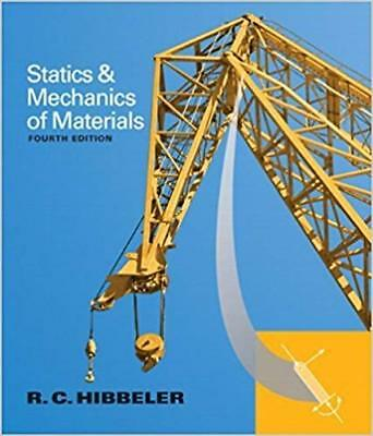 [PDF] Statics and Mechanics of Materials 4th Edition by Russell C. Hibbeler