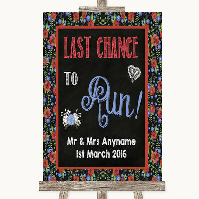 Wedding Sign Poster Print Floral Chalk Last Chance To Run