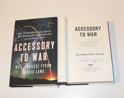 ASTROPHYSICIST NEIL DEGRASSE TYSON SIGNED ACCESSORY TO WAR 1st/1st HC BOOK w/COA