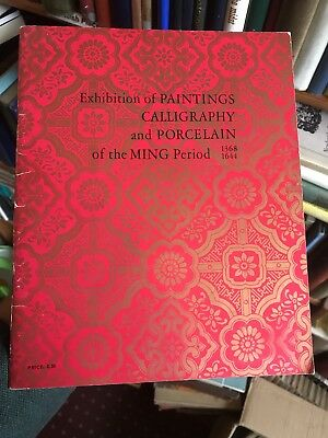 CHINESE ART CATALOGUE Paintings Calligraphy & Porcelain of the Ming Period