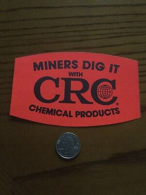 Miners Dig It With CRC Chemical Products Sticker