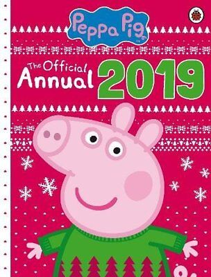 Peppa Pig The Official Annual 2019 by Peppa Pig New Hardback Book 9780241321546