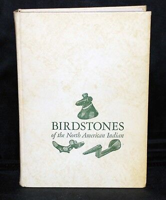 Birdstones of the North American Indian by Earl Townsend Jr.