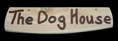 Wooden Sign - The Dog House - Rustic - Cedar - Sign - Drilled - Uk - Pet - House