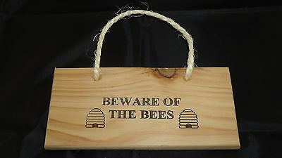 "Beware Of The Bees With Hive Picture (Hanging 8""x4"") Wooden Plaque Sign"