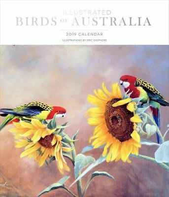 ILLUSTRATED BIRDS OF AUSTRALIA 2019 DELUXE Wall Calendar By Eric Shepherd