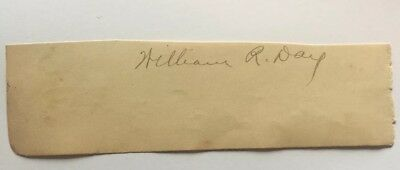 Supreme Court Justice Secretary Of State WILLIAM R. DAY Signed Autograph