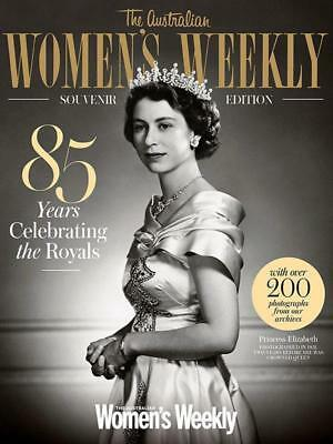 The Australian Women's Weekly - Souvenir Edition 85 Years Celebrating The Royals