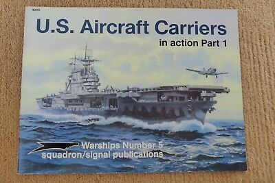 Squadron Signal Warship No. 5  US Carriers in Action Part 1