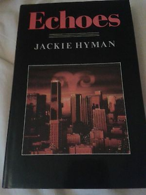 Jackie Hyman - Echoes - First edition ISBN 0749900504