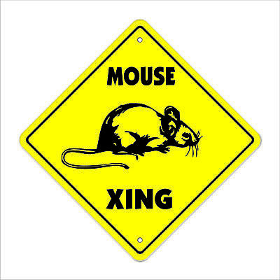 "Mouse Crossing Sign Zone Xing 14"" animals rodent mice rodent trap gag funny love"