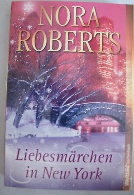 "Nora Roberts ""Liebesmärchen in New York"""