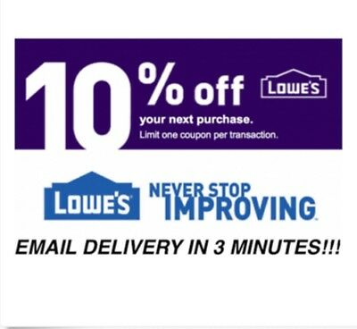 ONE(1x) Lowes 10% OFF ANY PURCHASE for Online Orders & In-Store Exp 11/30/18