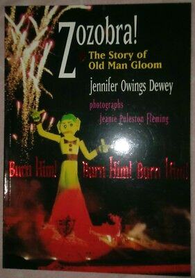 🎃 Zozobra!: The Story of Old Man Gloom by Dewey, Jennifer Owings New unread 📗
