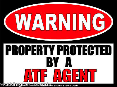 ATF Sticker Agent Alcohol Tobacco Firearms Funny Warning Decal WS257