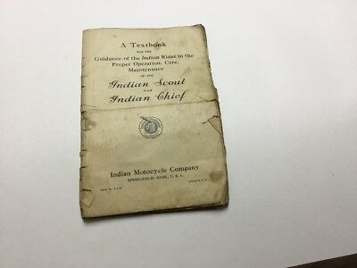 Indian Chief & Scout 1926 Riders Proper Operation, Care & Maintainance Manual