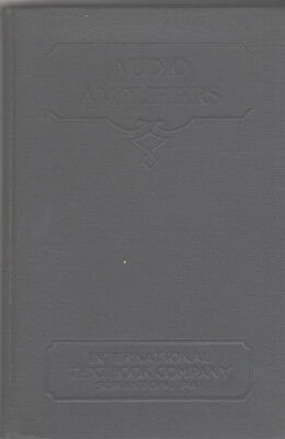 International Textbook Company AUDIO AMPLIFIERS 1933 book receivers AF and power