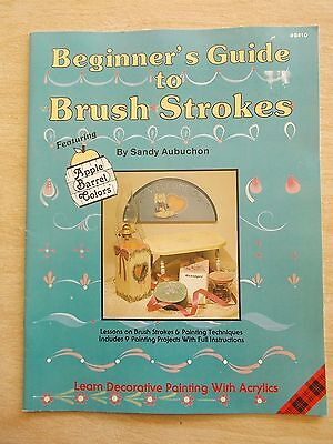 Beginner's Guide To Brush Strokes~Plaid #8410~Techniques & 9 Painting Projects