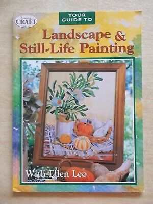 Your Guide To Landscape & Still-Life Painting~Ellen Leo~Acrylic~50pp P/B