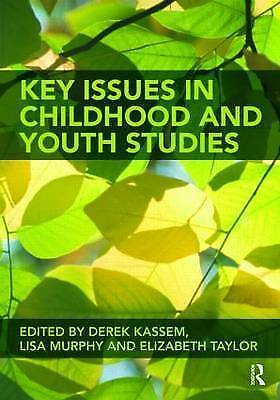 Key Issues in Childhood and Youth Studies by Taylor & Francis Ltd (Paperback,...