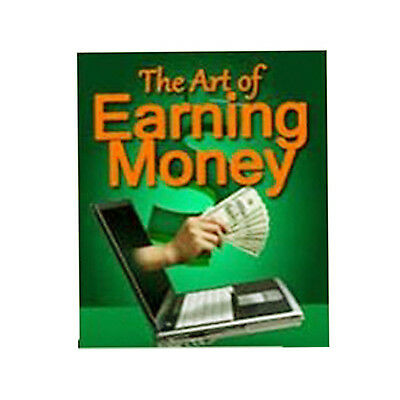 The Art of Earning Money The Science of Getting Rich Make Money PDF Ebook