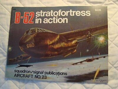 B-52 stratofortress in Action Aircraft #23 Squadron / signal Publications 1975