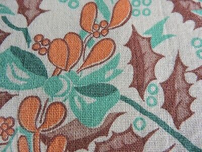 Vintage feedsack- Holly holiday pattern in orange, brown, green on white VGC #53