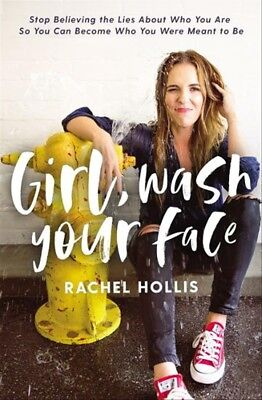 New Girl, Wash Your Face: Stop Believing The Lies About Who You Are So ... By Ra