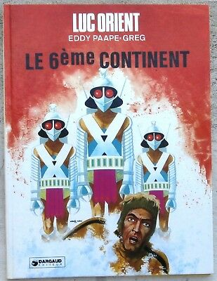 Luc Orient 10 Le 6ème continent EO 1976 Flambant Neuf Paape Greg Dargaud