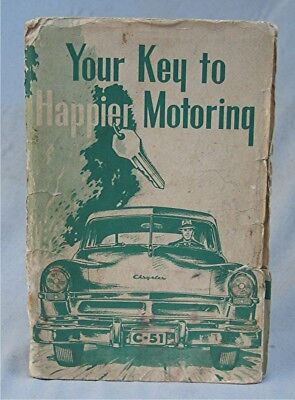 Vintage 1952 Chrysler Owners Manual  -- Your Key To Happier Motoring - Chrysler